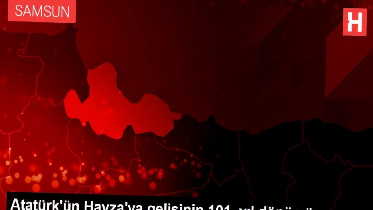 Atatürk'ün Havza'ya gelişinin 101. yıl dönümü