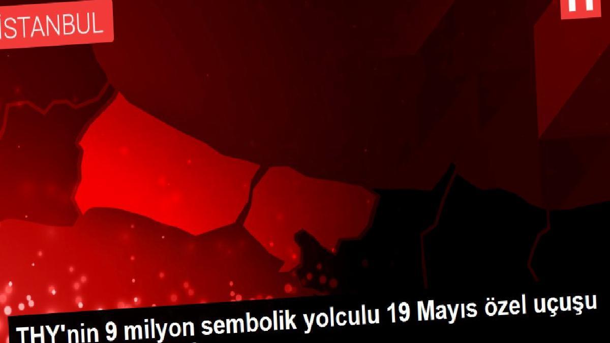 THY'nin 9 milyon sembolik yolculu 19 Mayıs özel uçuşu – Çiğdem Karaaslan
