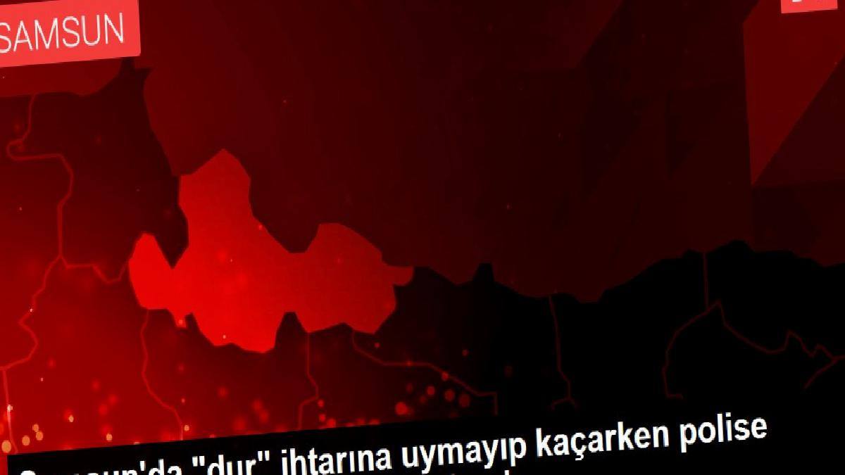"""Samsun'da """"dur"""" ihtarına uymayıp kaçarken polise silahla ateş eden 4 zanlı yakalandı"""