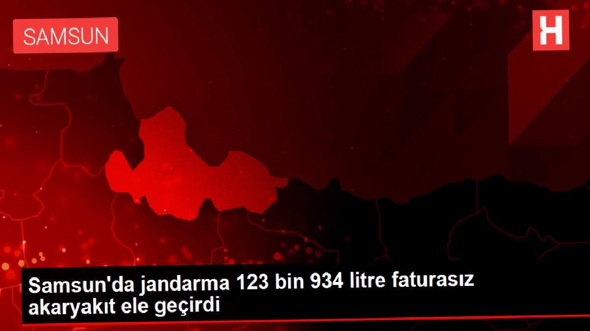 Samsun'da jandarma 123 bin 934 litre faturasız akaryakıt ele geçirdi