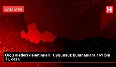 Ölçü aletleri denetimleri: Uygunsuz bulunanlara 161 bin TL ceza